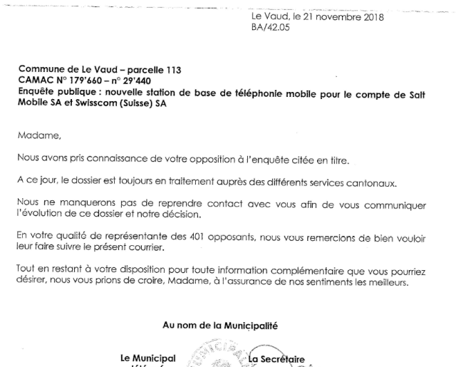 Opposition letters where sent to commune  no later than 27 August 2018 - Commune replied 21st Nov 2018  they are waiting for the Kanton